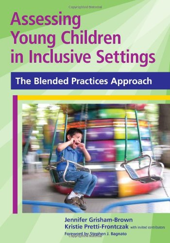 Assessing Young Children in Inclusive Settings: The...