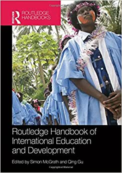 Routledge Handbook Of International Education And Development (100 Cases)