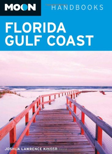Moon Florida Gulf Coast (Moon Handbooks)