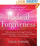 Radical Forgiveness: A Revolutionary...
