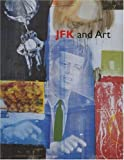 img - for JFK and Art book / textbook / text book