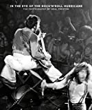 img - for In the Eye of the Rock'N'Roll Hurricane: The Photography of Neal Preston (English and German Edition) book / textbook / text book