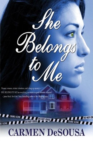 She Belongs To Me by Carmen DeSousa