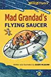 img - for Mad Grandad's Flying Saucer (Flyers) (O'Brien Flyers) book / textbook / text book