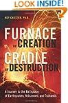 Furnace Of Creation, Cradle Of Destru...