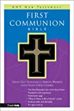 William H. Keeler First Communion Bible: GNT New Testament (Good News Translation/Children's Bibles)