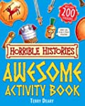 Awesome Activity Book (Horrible Histo...
