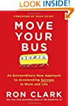 Move Your Bus: An Extraordinary New A...