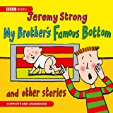 My Brother's Famous Bottom & other stories (4CD)