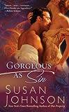 Gorgeous As Sin (Berkley Sensation) (0425226816) by Johnson, Susan