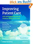 Improving Patient Care: The Implement...