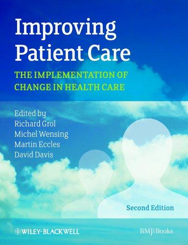 Improving Patient Care 0470673389