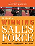 img - for Building a Winning Sales Force: Powerful Strategies for Driving High Performance book / textbook / text book