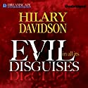 Evil in All Its Disguises Audiobook by Hilary Davidson Narrated by Hillary Huber