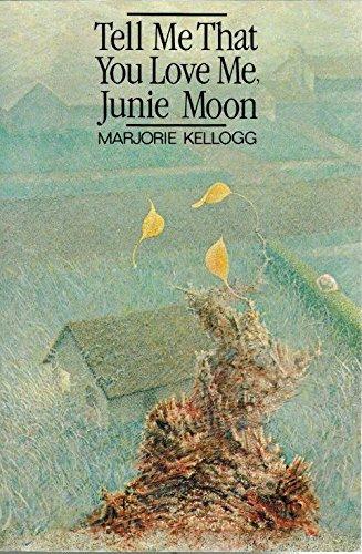 Tell me that you love me, Junie Moon
