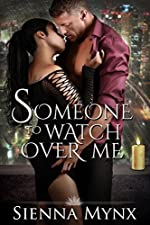 Someone To Watch Over Me: Motorcycle Club Romance
