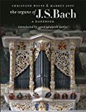 img - for The Organs of J. S. Bach: A Handbook book / textbook / text book