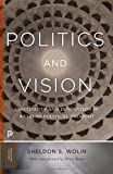 img - for Politics and Vision: Continuity and Innovation in Western Political Thought (Princeton Classics) book / textbook / text book