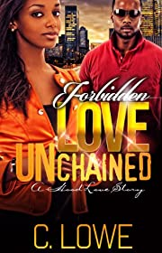 Forbidden Love Unchained (Full Length Novel)