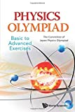 img - for Physics Olympiad - Basic To Advanced Exercises by The Committee of Japan Physics Olympiad (2014) Paperback book / textbook / text book