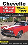 img - for Chevelle Data & ID Guide: 1964-1972 book / textbook / text book