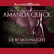 Lie by Moonlight (       UNABRIDGED) by Amanda Quick Narrated by Louise Jane Underwood