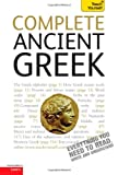 Complete Ancient Greek: A Teach Yourself Guide (TY: Language Guides) (0071759948) by Betts, Gavin