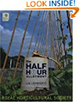 The Half-hour Allotment (Royal Hortic...