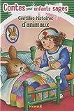 echange, troc M. Poncelet, Cathy Boniver, Valériane, J Barnabé, Collectif - Contes pour enfants sages : Gentilles histoires d'animaux