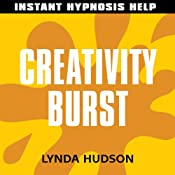 Creativity Burst: Help for people in a hurry! | [Lynda Hudson]