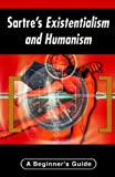 img - for By George Myserson Sartre's Existentialism and Humanism: A Beginner's Guide (Beginner's Guides) [Paperback] book / textbook / text book