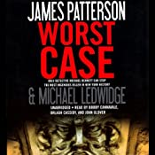 Worst Case | [James Patterson, Michael Ledwidge]