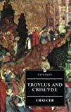 Troilus and Criseyde (0460876104) by Geoffrey Chaucer