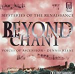Beyond Chant Mysteries of the