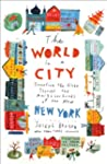 The World in a City: Traveling the Gl...