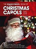 The Musicroom Book Of Christmas Carols. Sheet Music for Piano, Vocal & Guitar
