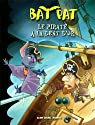 Bat Pat, tome 3 : Le pirate à la dent d'or