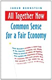 All Together Now: Common Sense for a Fair Economy (BK Currents (Paperback))