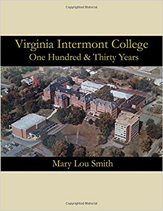 Virginia Intermont College: One Hundred & Thirty Years