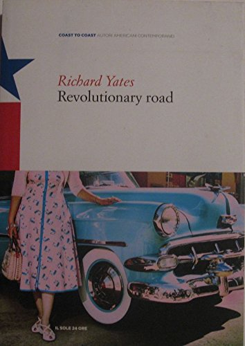 revolutionary road essays An emotional journey down 'revolutionary road' writer anthony giardina says richard yates' novel — about an ordinary suburban couple and their vague yearning for something more — is an.