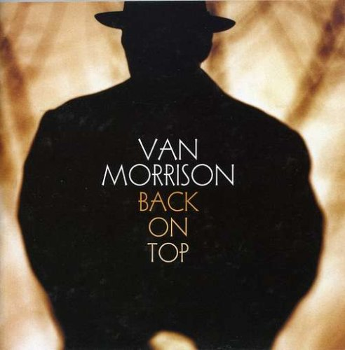 Van Morrison - Back on Top (Remastered) - Zortam Music