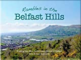 Susan Clements Rambles in the Belfast Hills: Walking the Hills, Rivers and Shores of Belfast