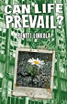 Can Life Prevail? (English Edition)