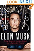 #3: Elon Musk: Tesla, SpaceX, and the Quest for a Fantastic Future