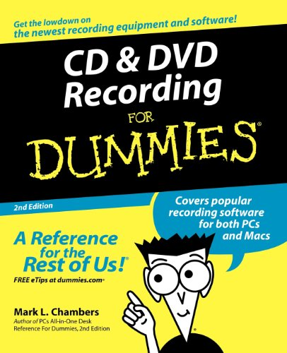 CD & DVD Recording for Dummies: 2nd Edition