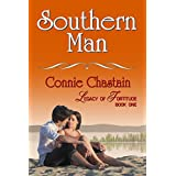 Southern Man (Legacy of Fortitude Book 1) ~ Connie Chastain