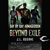 Day by Day Armageddon: Beyond Exile | [J. L. Bourne]