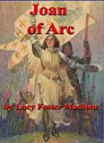 JOAN OF ARC The Warrior Maid (Illustrated)