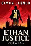 Ethan Justice: Origins (Ethan Justice - A Private Investigator Series Book 1) (English Edition)