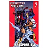 img - for Ultimate Spider-Man Vol. 7: Irresponsible book / textbook / text book